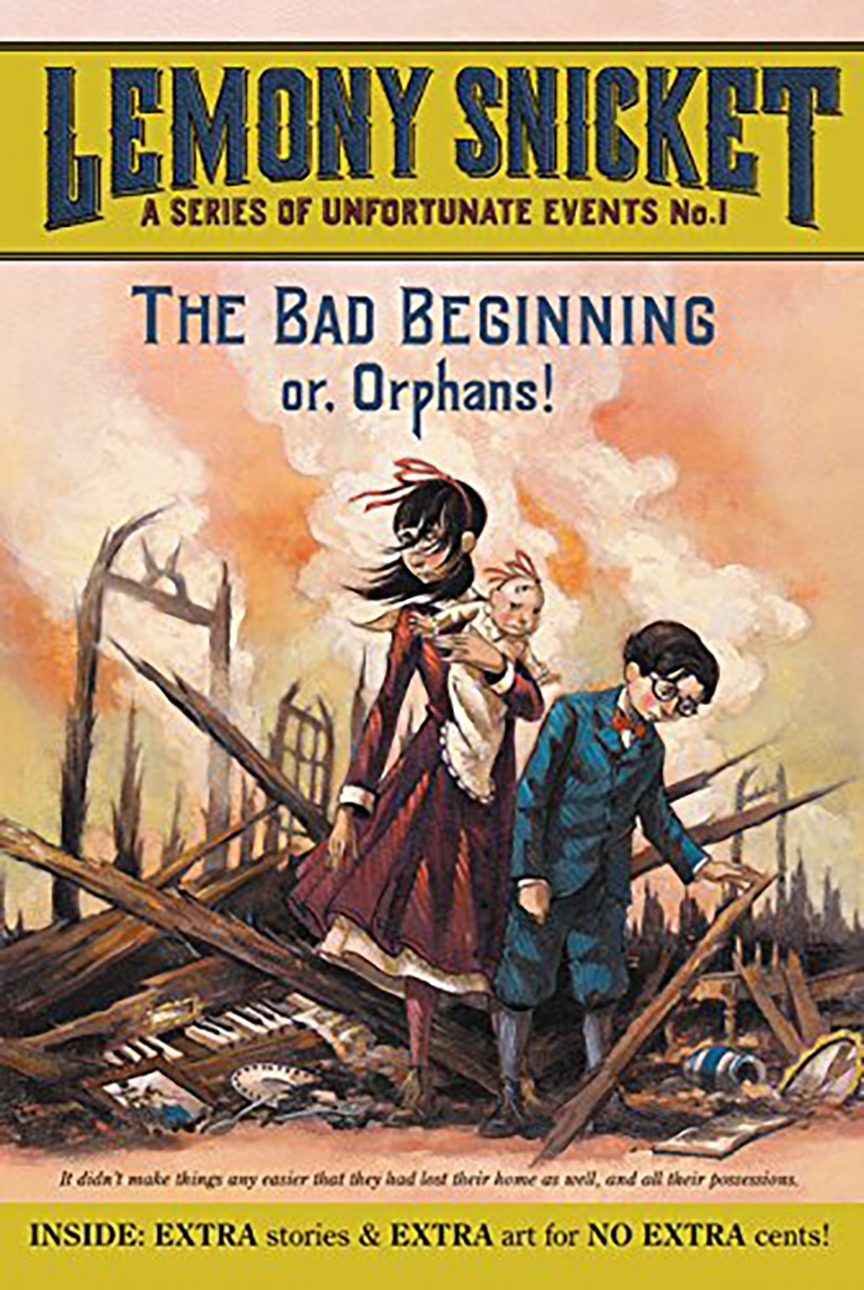 the bad beginning- or orphans