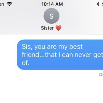 17 Funny Sister Quotes to Text Your Sister Right Now