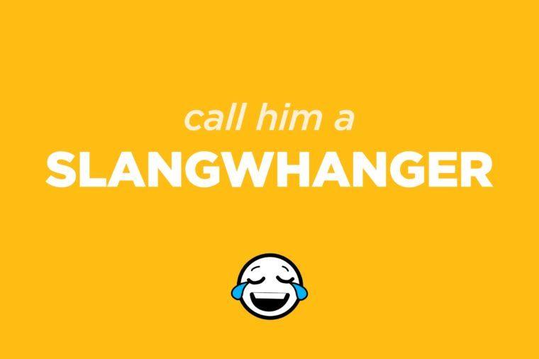slangwhanger