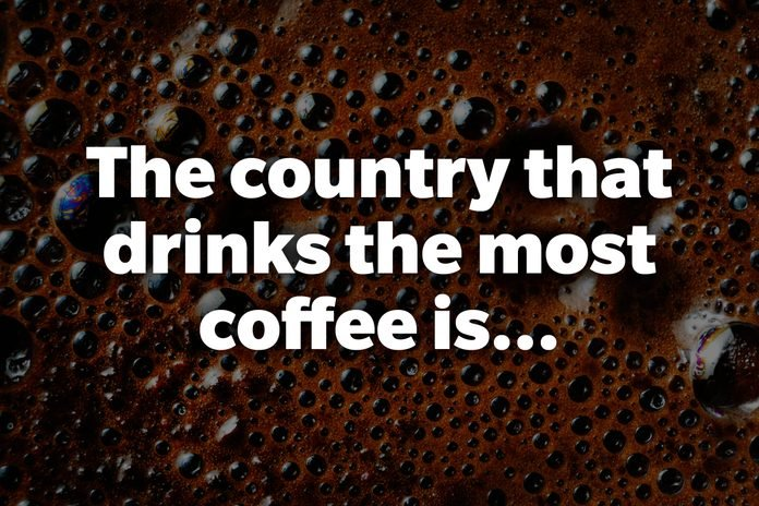 The country that drinks the most coffee is...