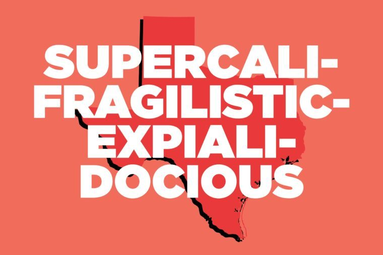 supercalifragilisticexpialidocious texas