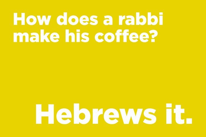 How does a rabbi make his coffee?