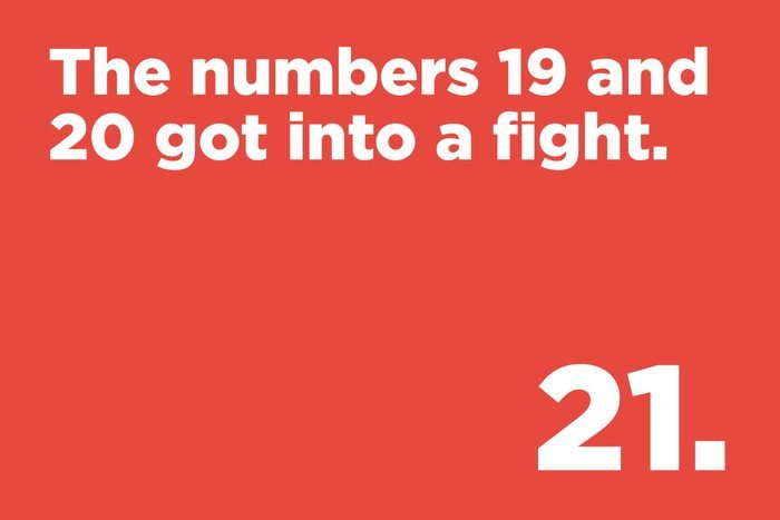 The numbers 19 and 20 got into a fight.