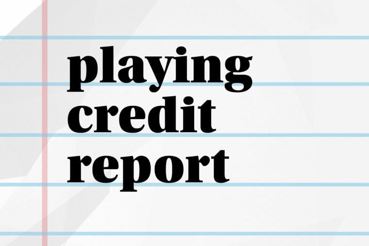 playing credit report