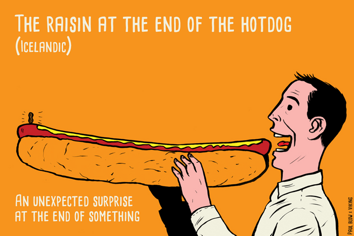 the raisin at the end of the hot dog