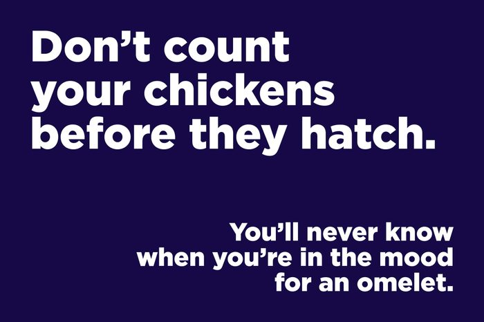 chickens before they hatch