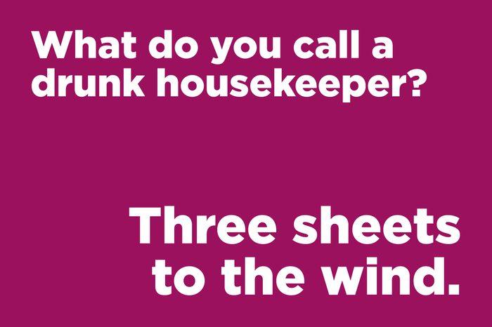 drunk housekeeper