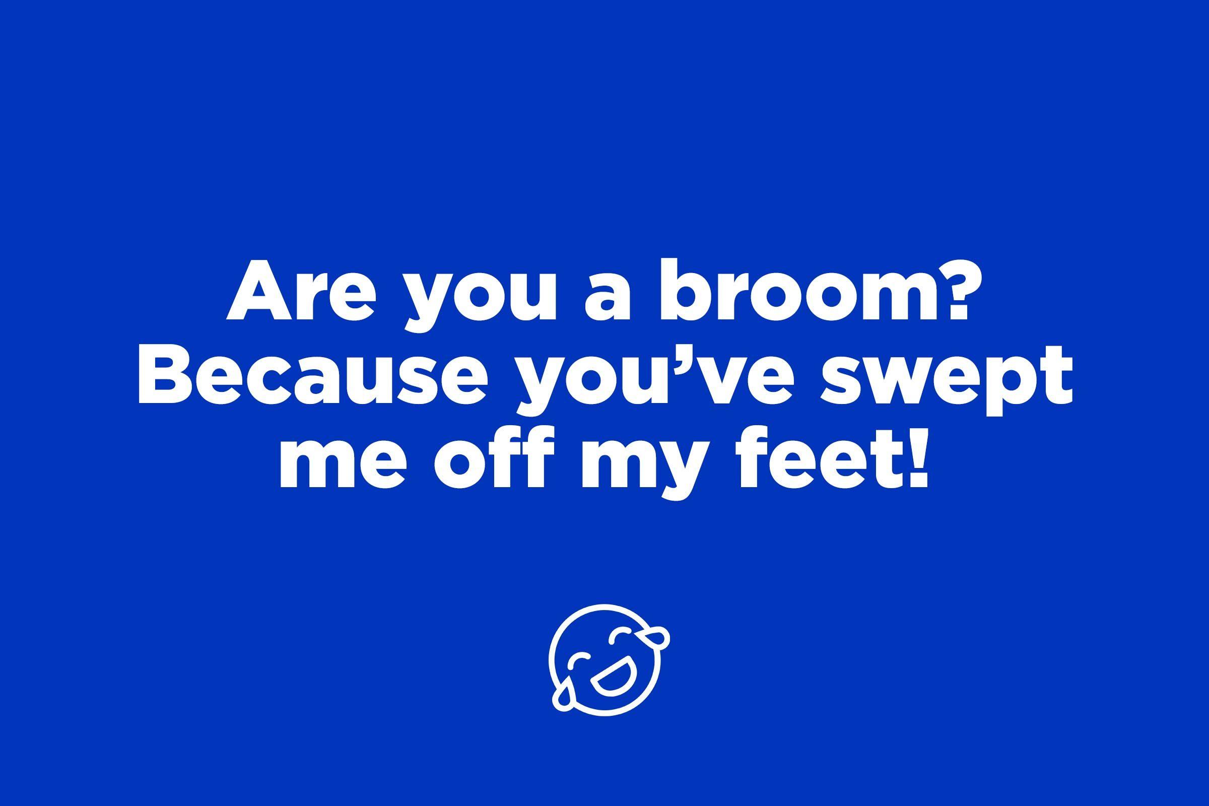 broom pick up line