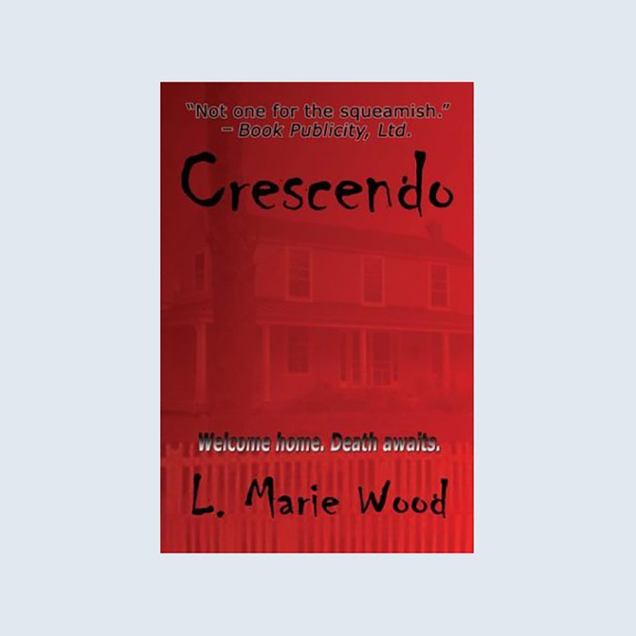 Crescendo: Welcome Home, Death Awaits by L. Marie Wood