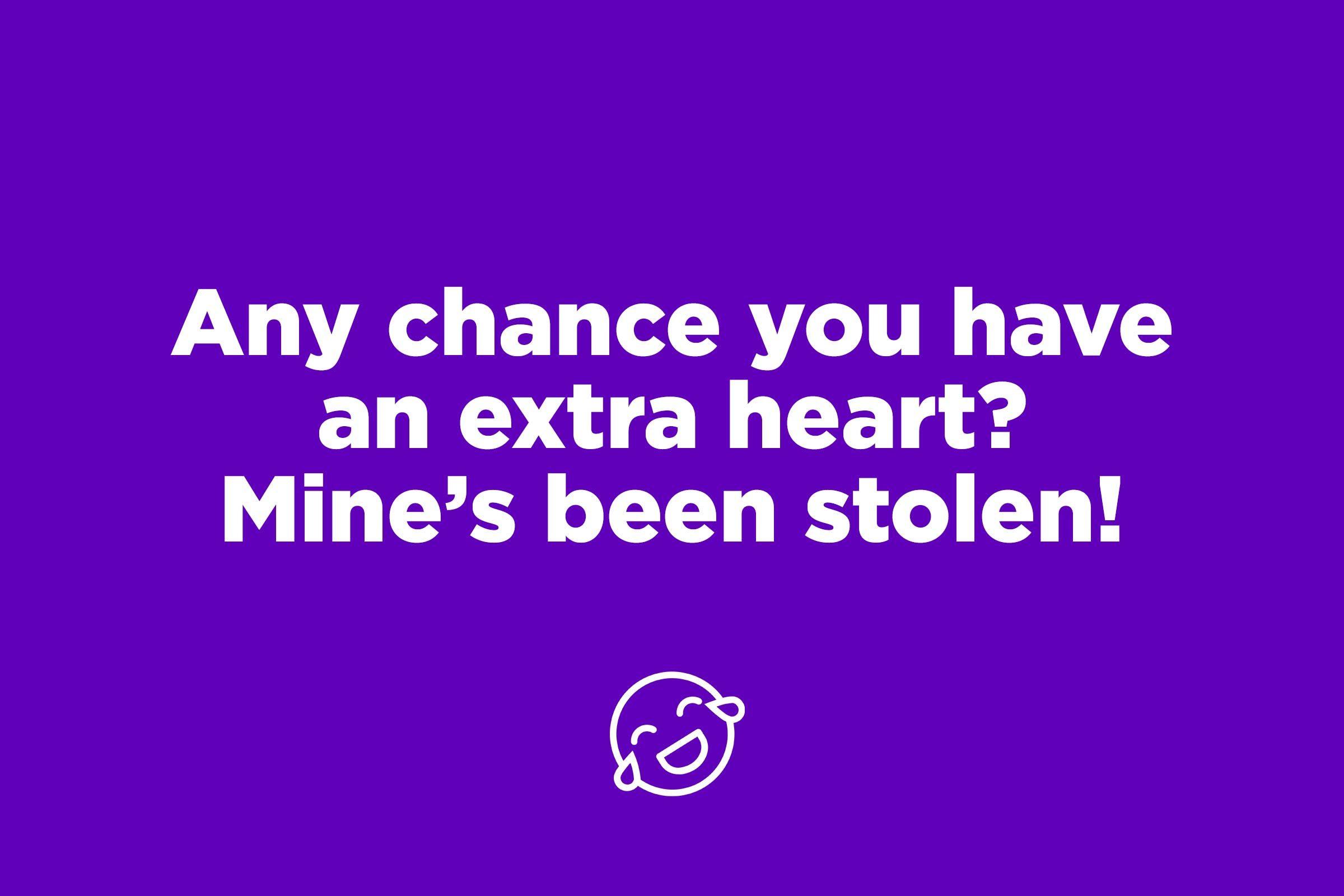stolen heart pick up line