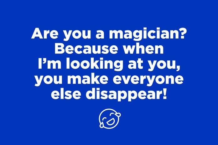 magician pick up line