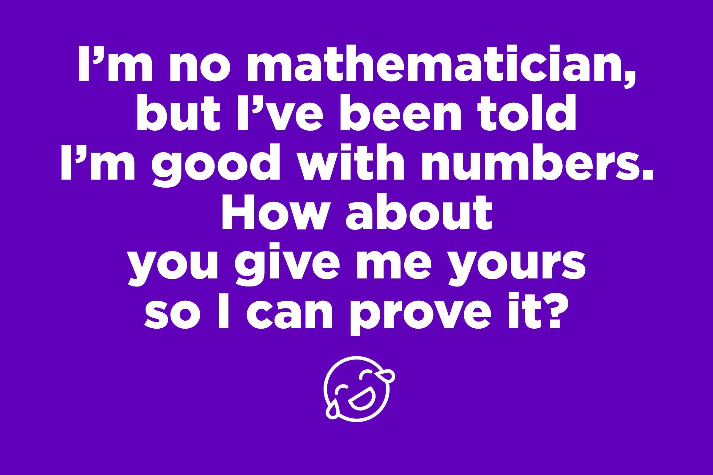 mathematician pick up line