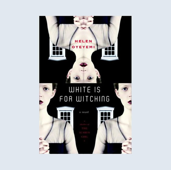 White is for Witching by Helen Oyeyemi