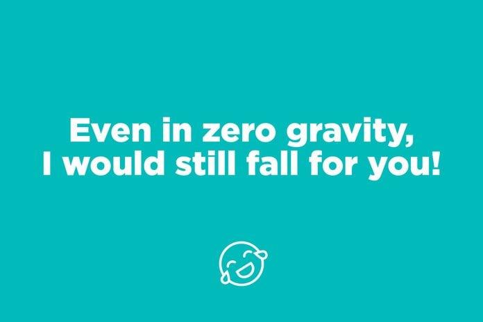 zero gravity pick up line