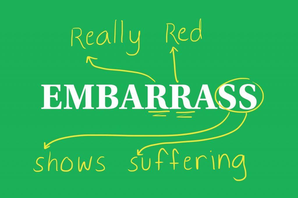 embarass
