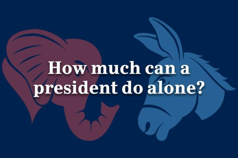 how much can a president do alone