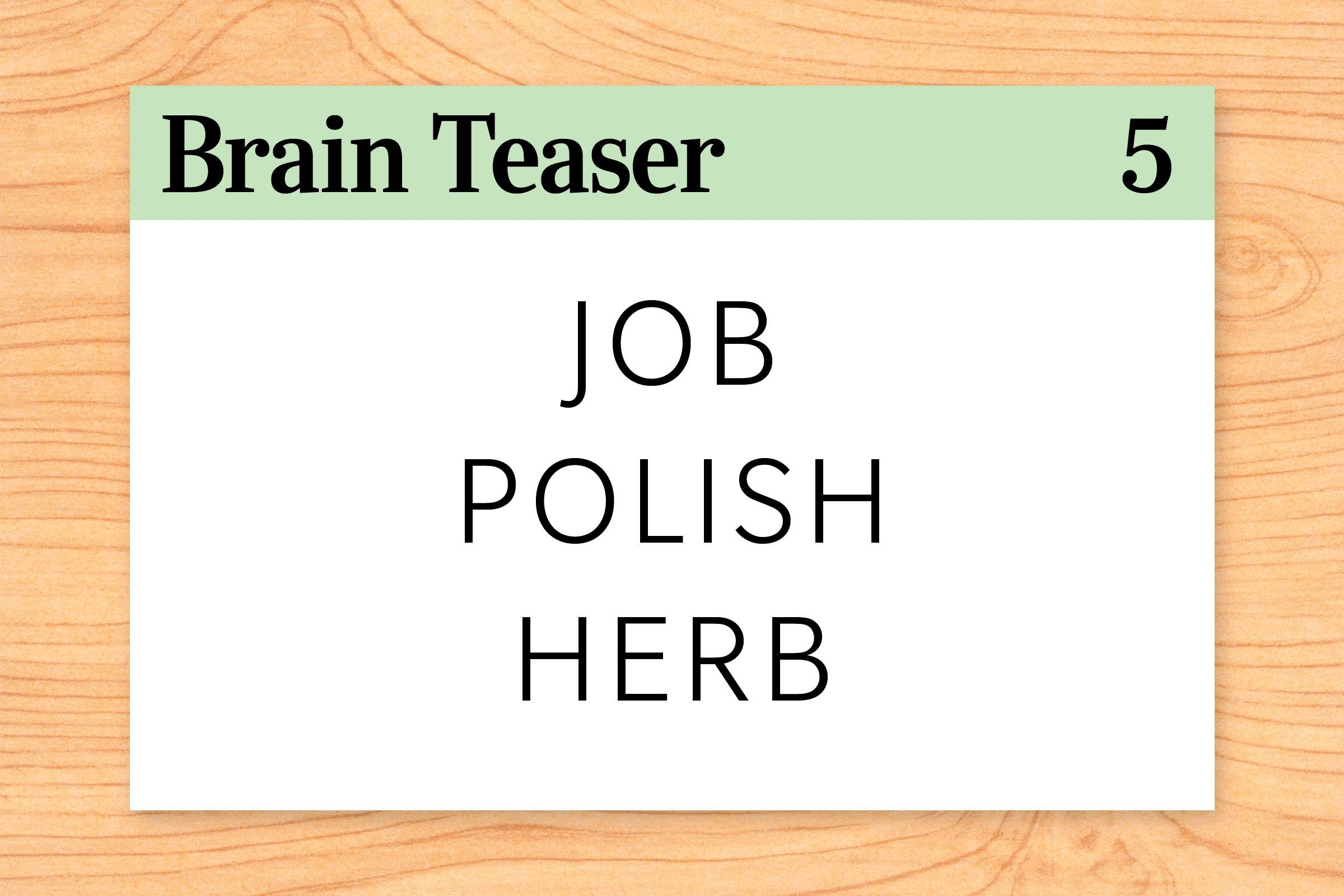 What is special about these words: job, polish, herb?
