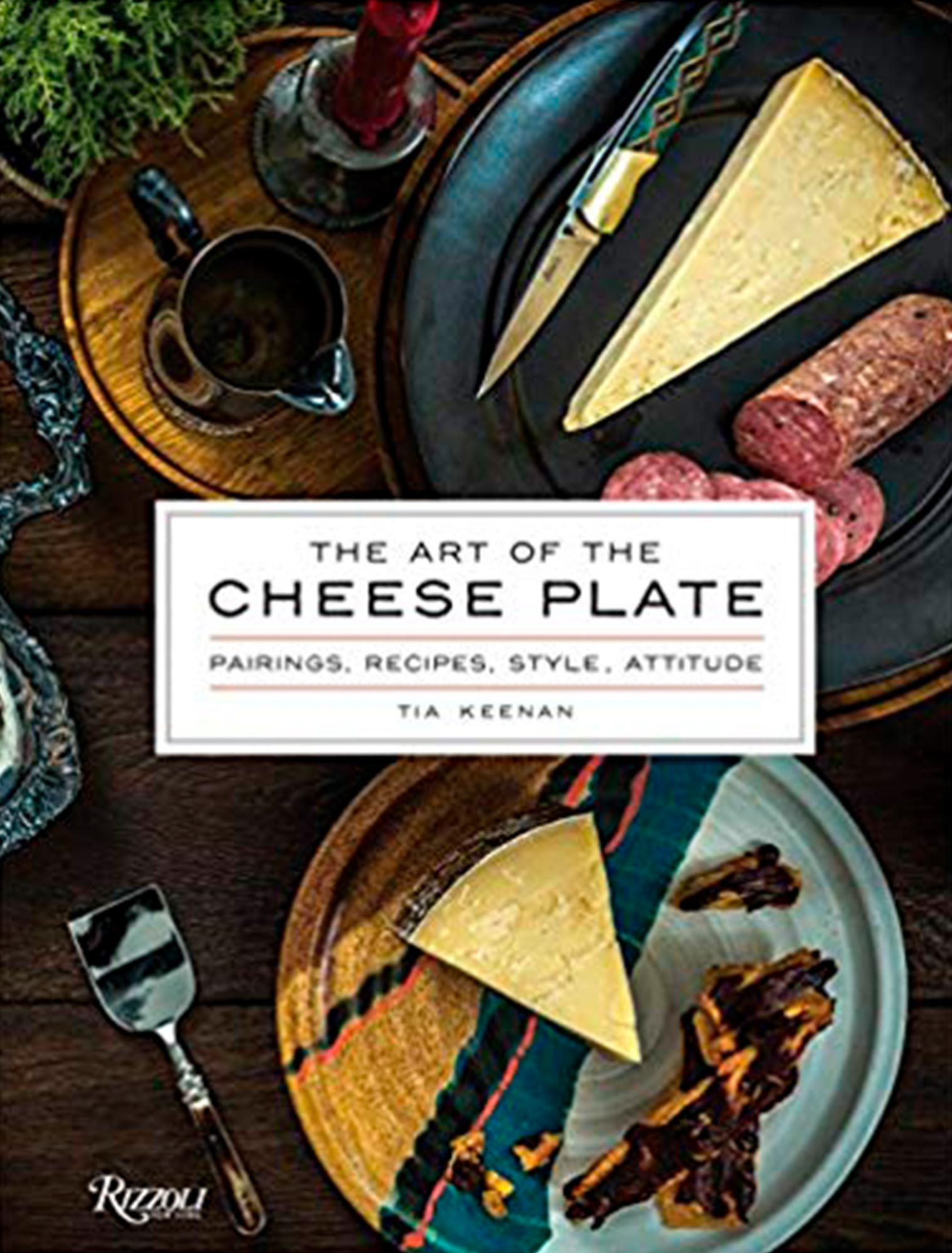 The Art of the Cheese Platter