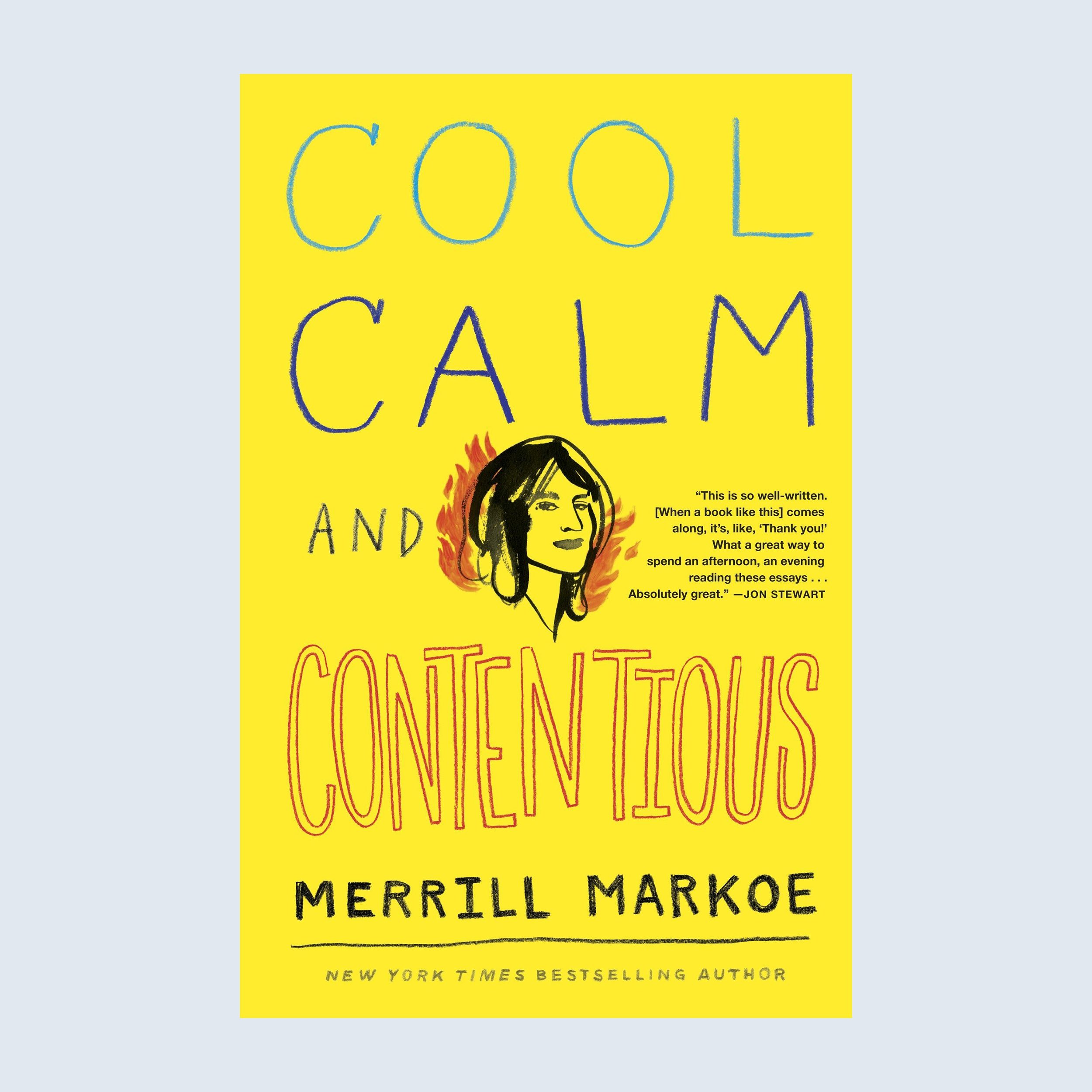 Cool, Calm & Contentious: Essays book