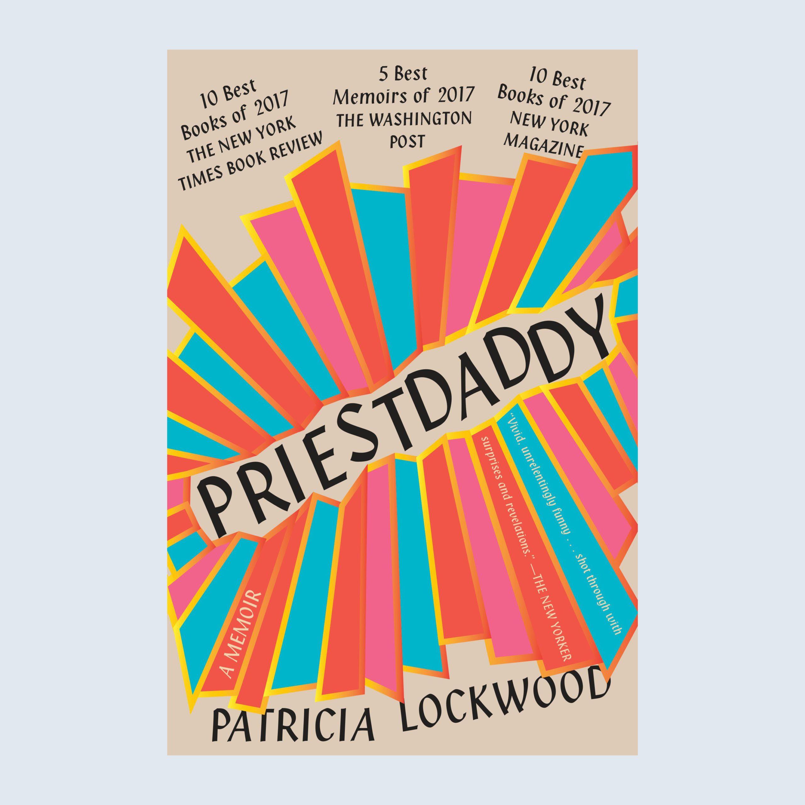Priestdaddy: A Memoir book