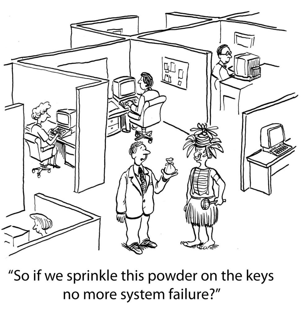 """""""So if we sprinkle this powder on the keys no more system failure?"""""""
