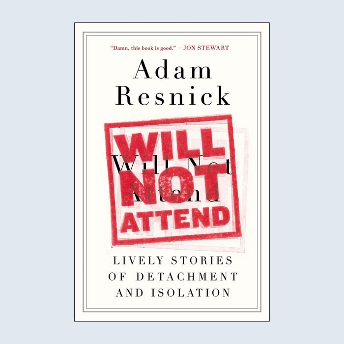 Will Not Attend: Lively Stories of Detachment
