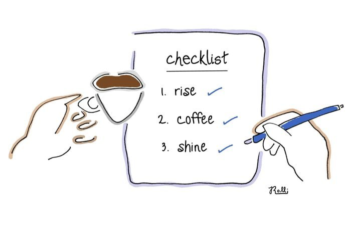 checklist with all items checked off: 1. rise, 2. coffee, 3. shine