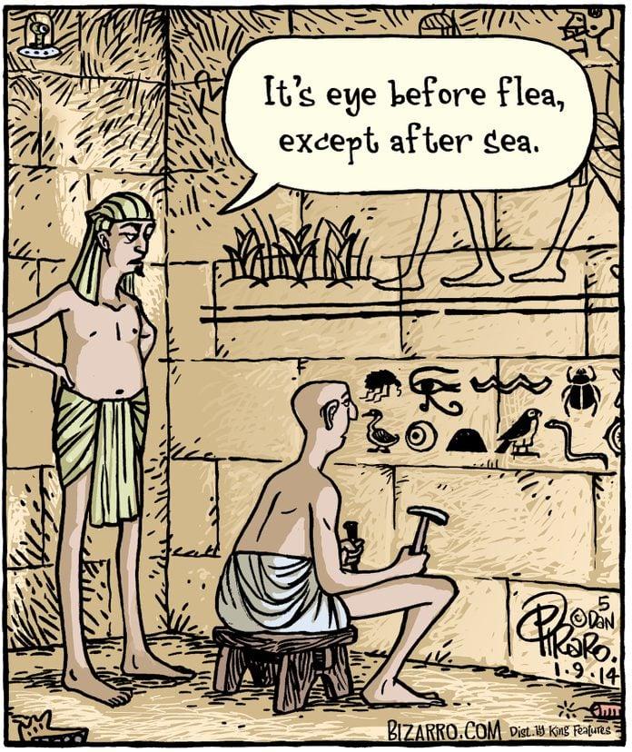 "two men debating the grammar of heiroglyphics; text ""Its eye before flea, except after sea."""