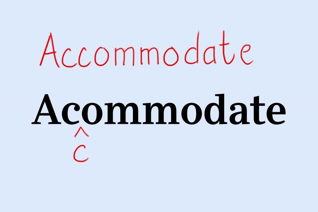 accommodate