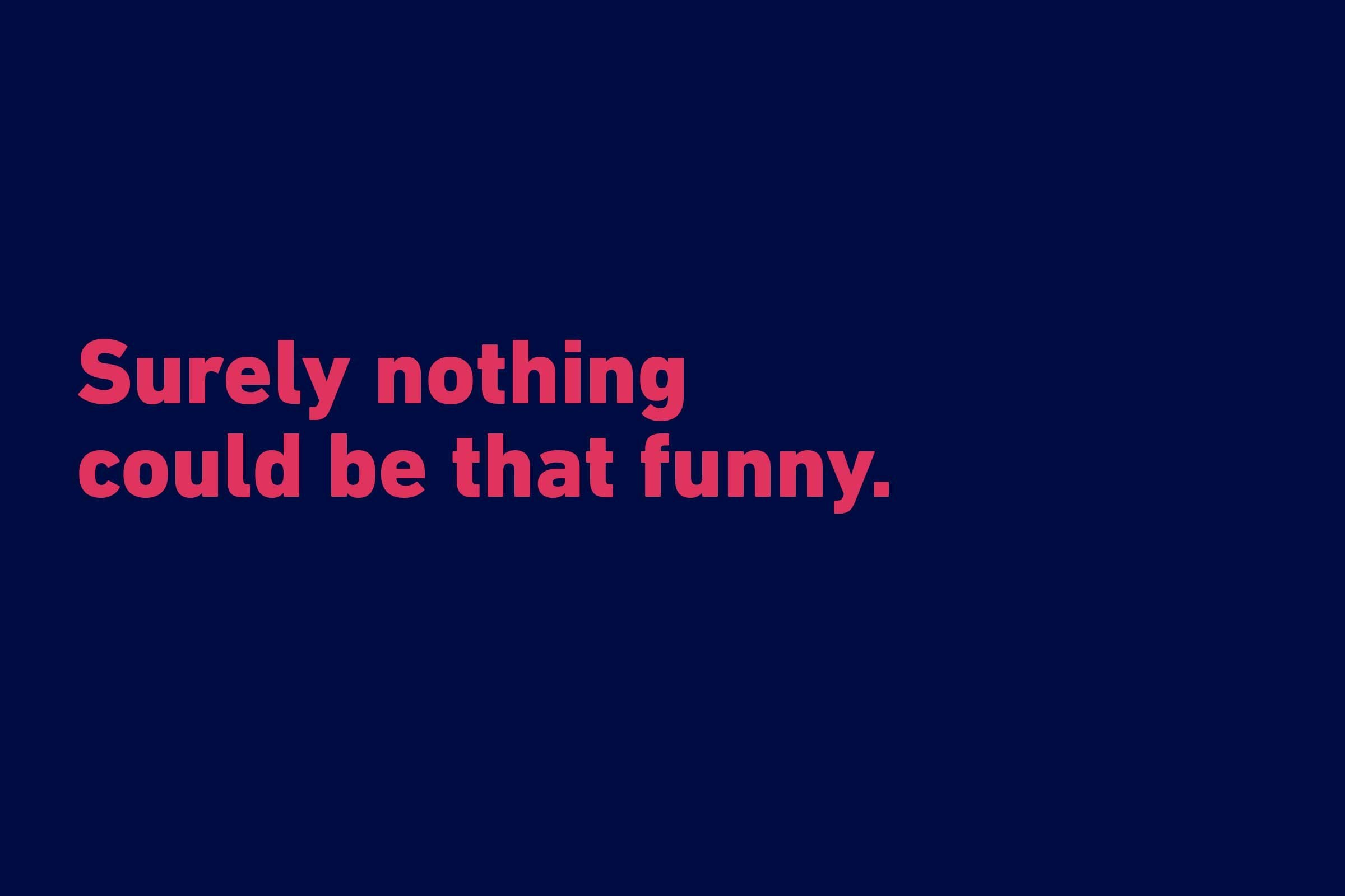 The 75 Funniest Quotes Of All Time Readers Digest