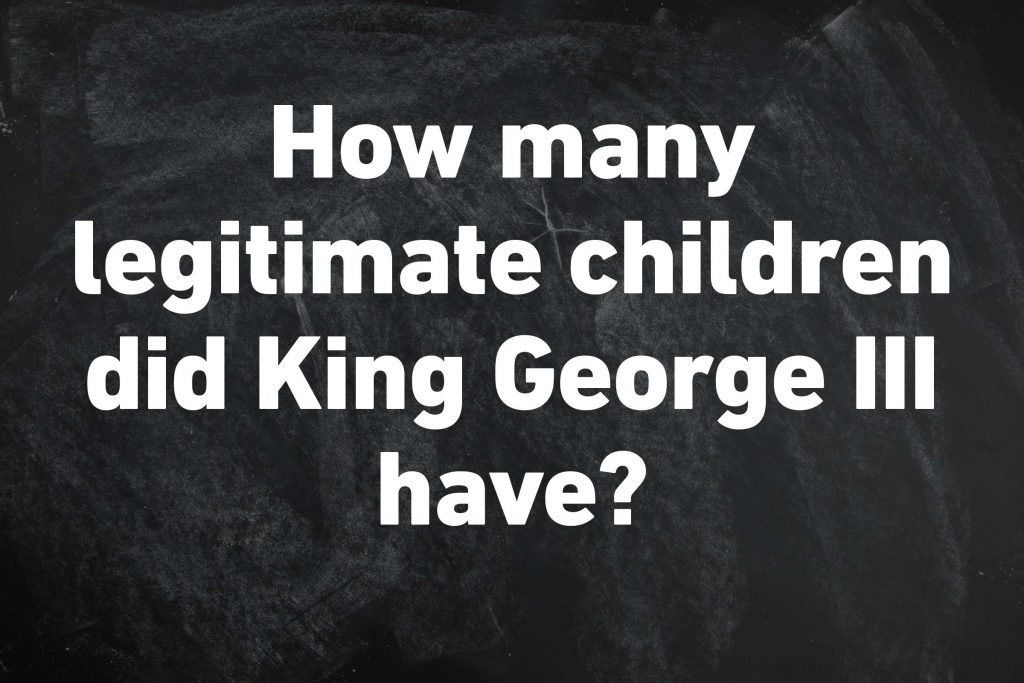 legitimate children king george III