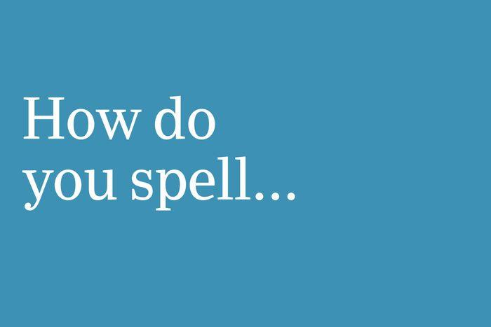 how do you spell