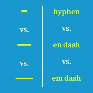 Here's When to Use a Hyphen Versus a Dash