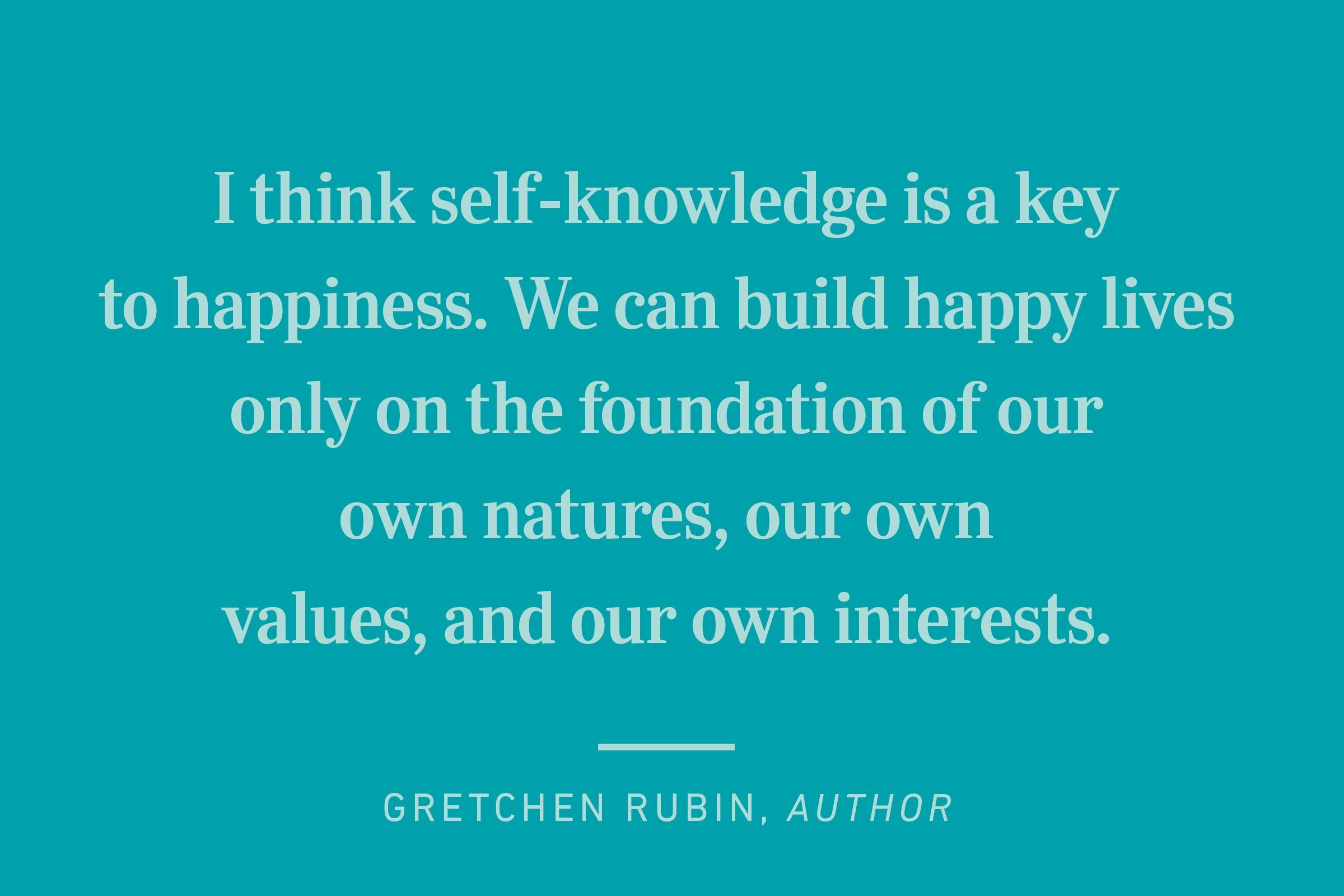 gretchen rubin happiness quote