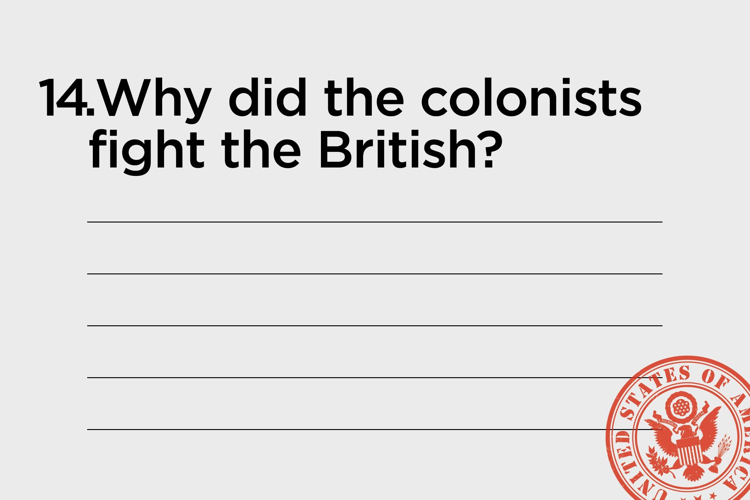 why did colonists fight the british
