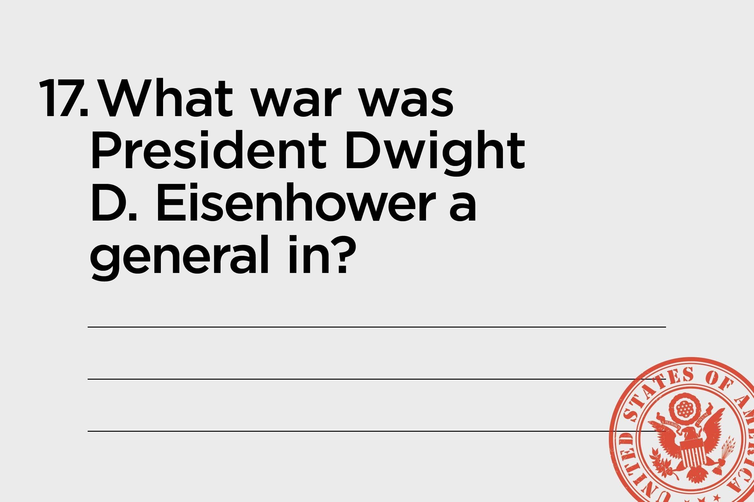 eisenhower was a general in...