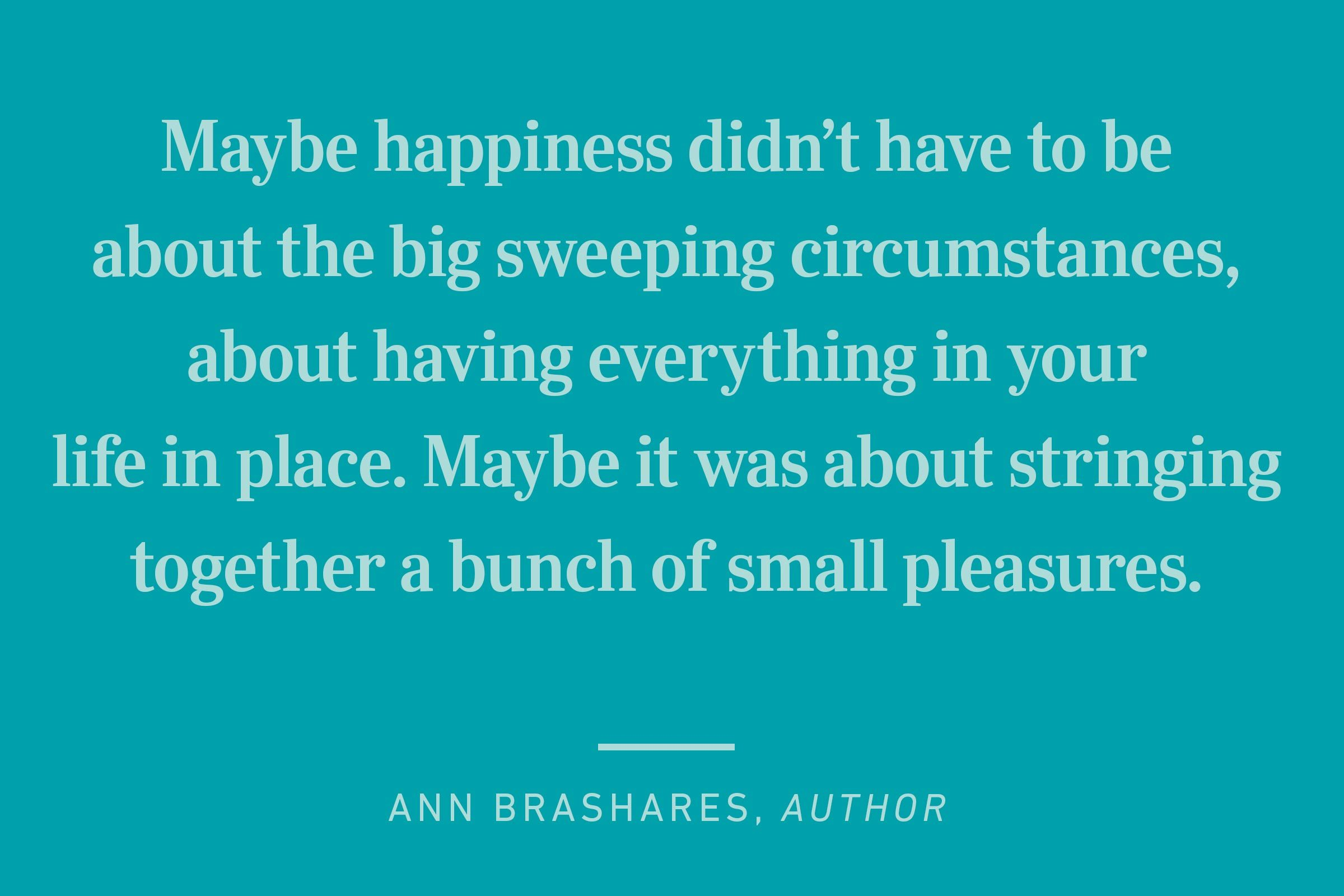 ann brashares happiness quote