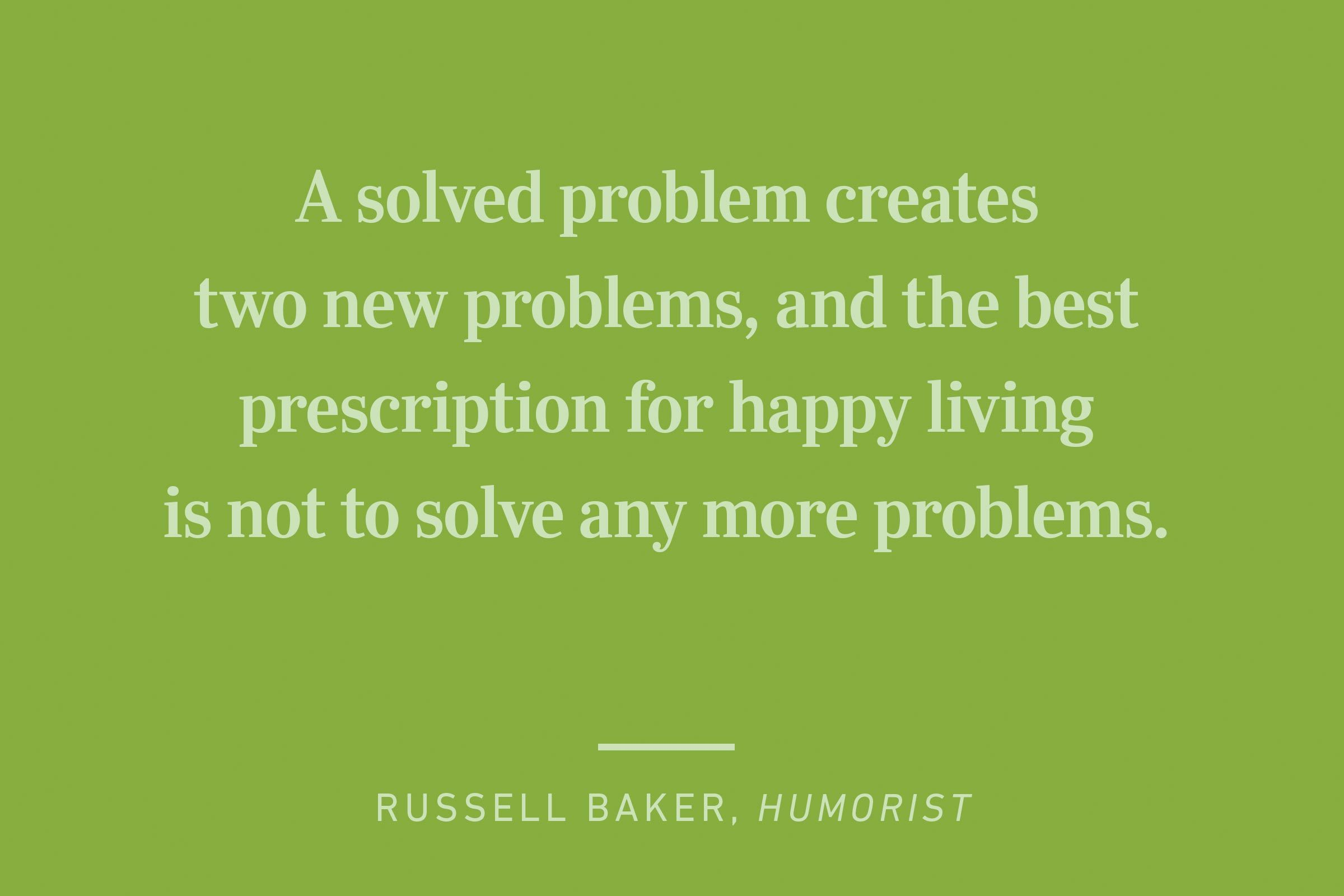 russell baker happiness quote