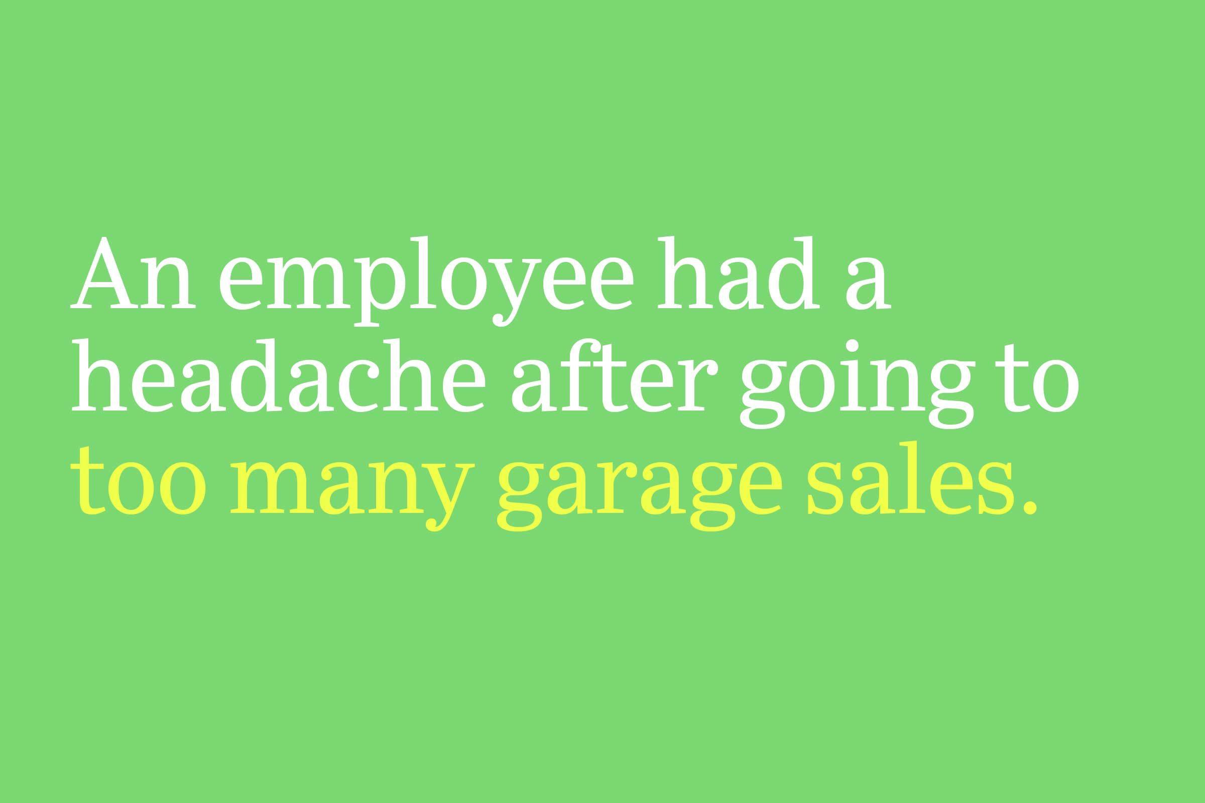 too many garage sales
