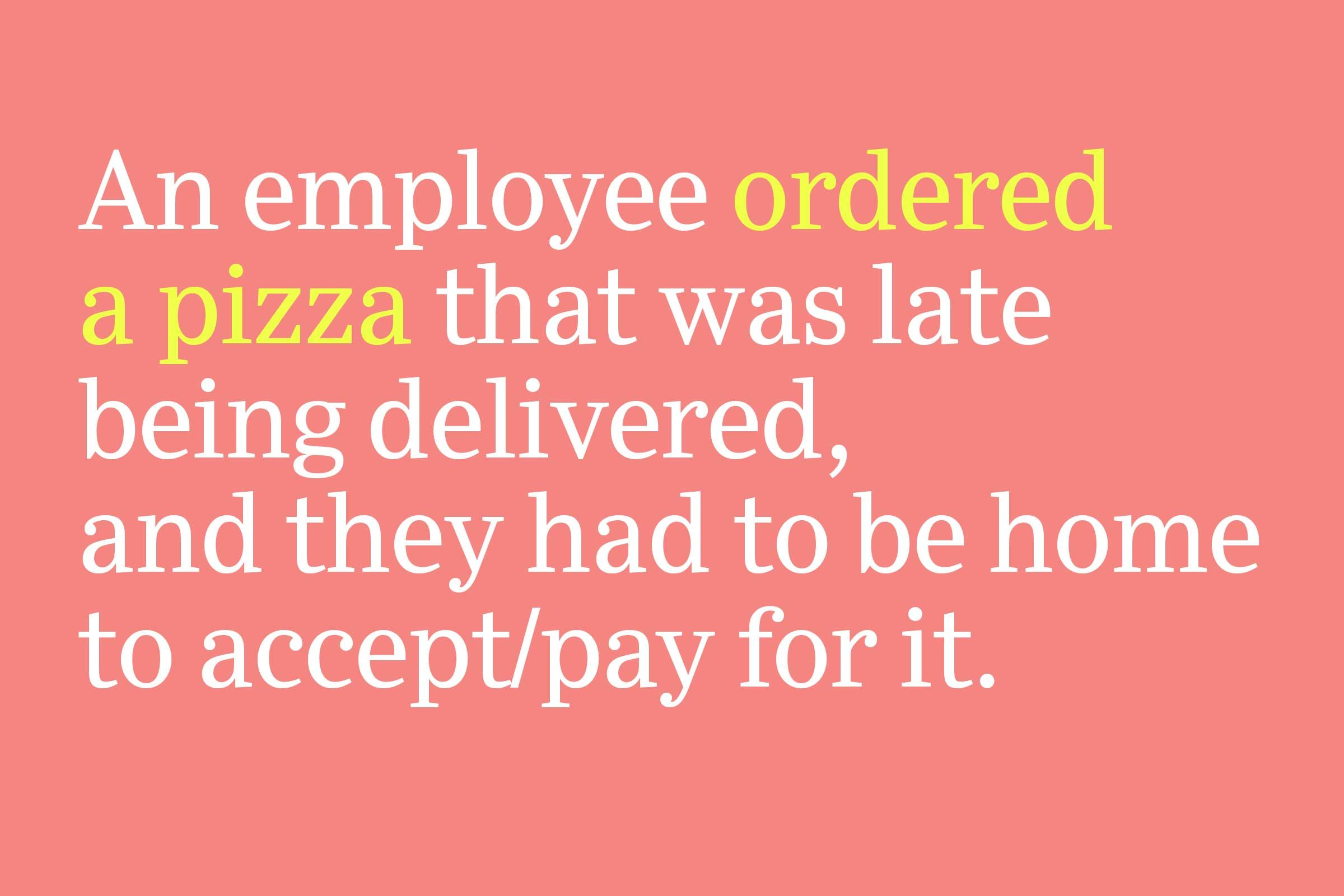 Ordered a pizza