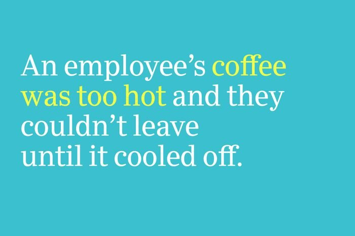 coffee was too hot