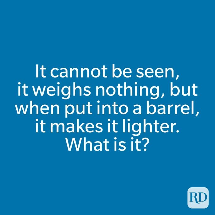 It cannot be seen, it weighs nothing, but when put into a barrel, it makes it lighter. What is it?