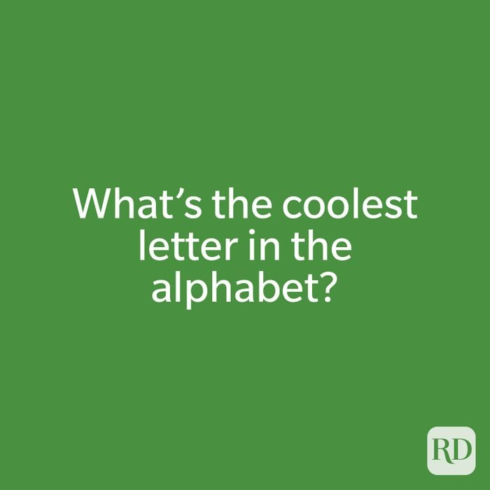 What's the coolest letter in the alphabet?