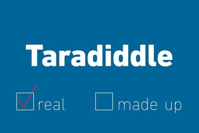 taradiddle real