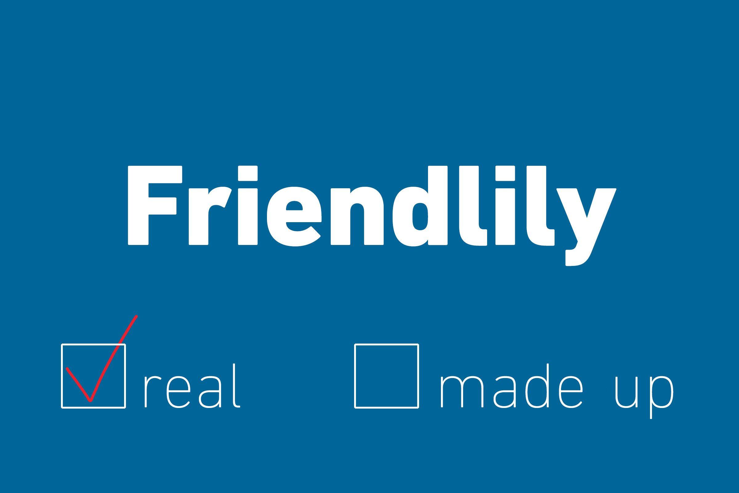 friendlily real