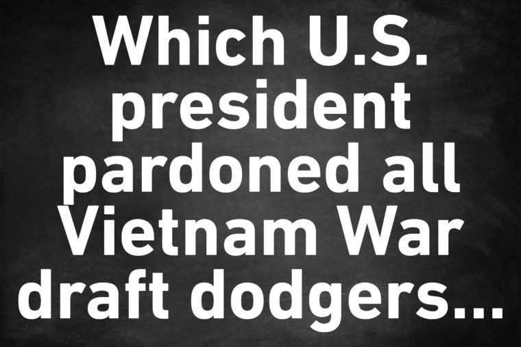 genius trivia question president pardon vietnam war draft dodgers