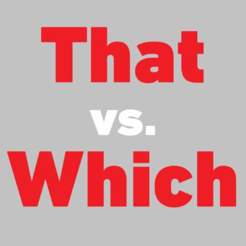 That vs. Which: What's the Difference?