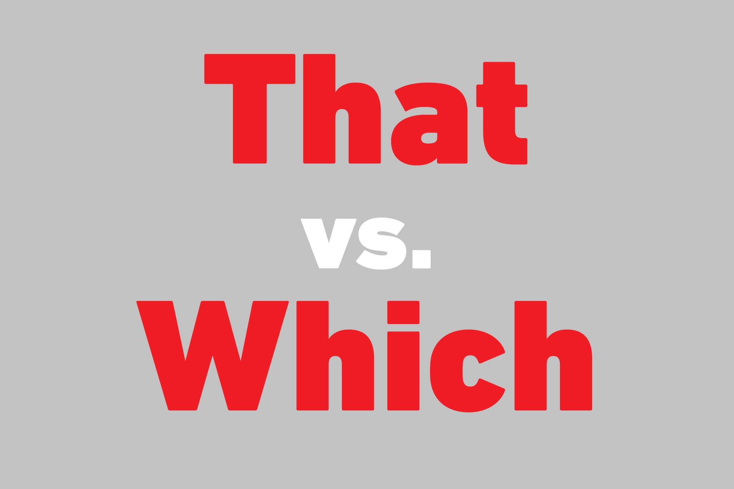 that vs which