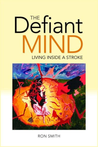 Ron Smith's, The Defiant Mind