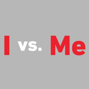 I vs. Me: When to Use the Right One